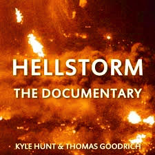 Hellstorm Documentary